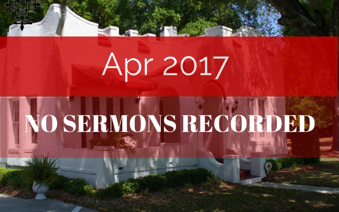 Sermons – Apr 2017
